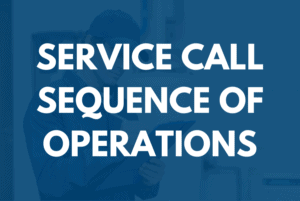 Service Call Sequence Of Operations | 3 Hour Training | BDR