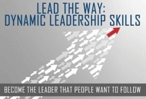Lead the Way: Dynamic Leadership Skills